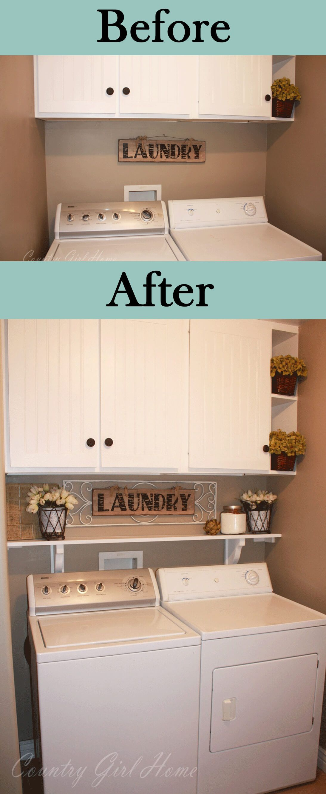 Laundry room install a shelf above washer dryer for more storage Use cute baskets to hold supplies Laundry Pinterest
