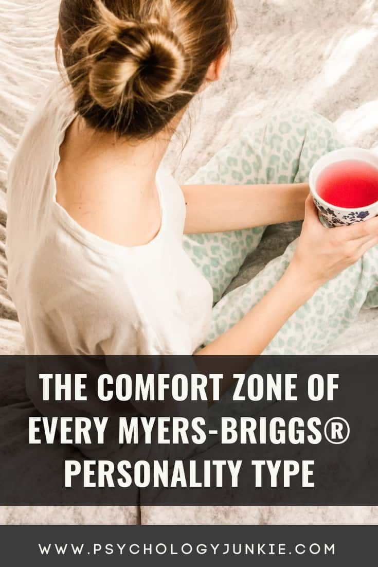 The Comfort Zone of Every Myers-Briggs® Personalit