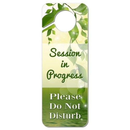 Session in Progress Please Do Not Disturb Plastic Door Knob Hanger