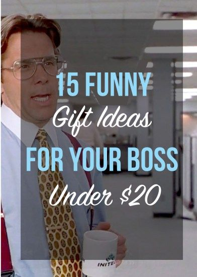 15 Funny Gift Ideas For Your Boss Under 20 Gifts For