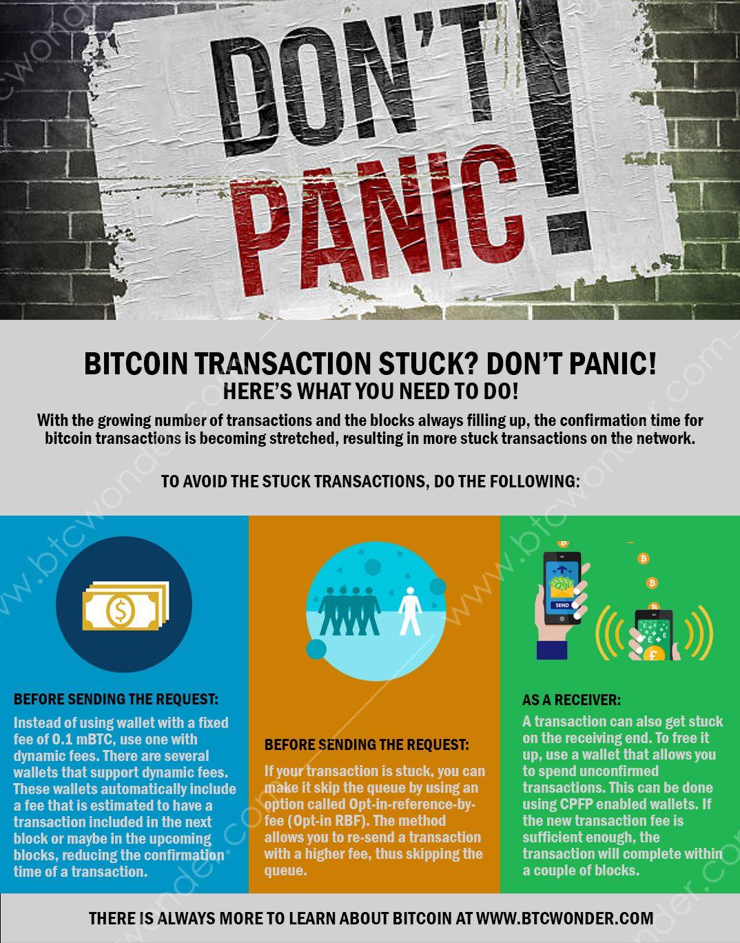Bitcoin Transaction Stuck Don T Panic Here S What You Need To Do Btc Wonder Bitcoin Transaction Bitcoin Bitcoin Market