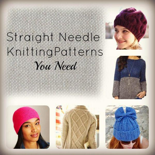 26 Straight Needle Knitting Patterns You Need Pinterest Knit