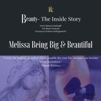 Wisdom With Being Big And Beautiful by Podcast:  Beauty-The Inside Story on SoundCloud