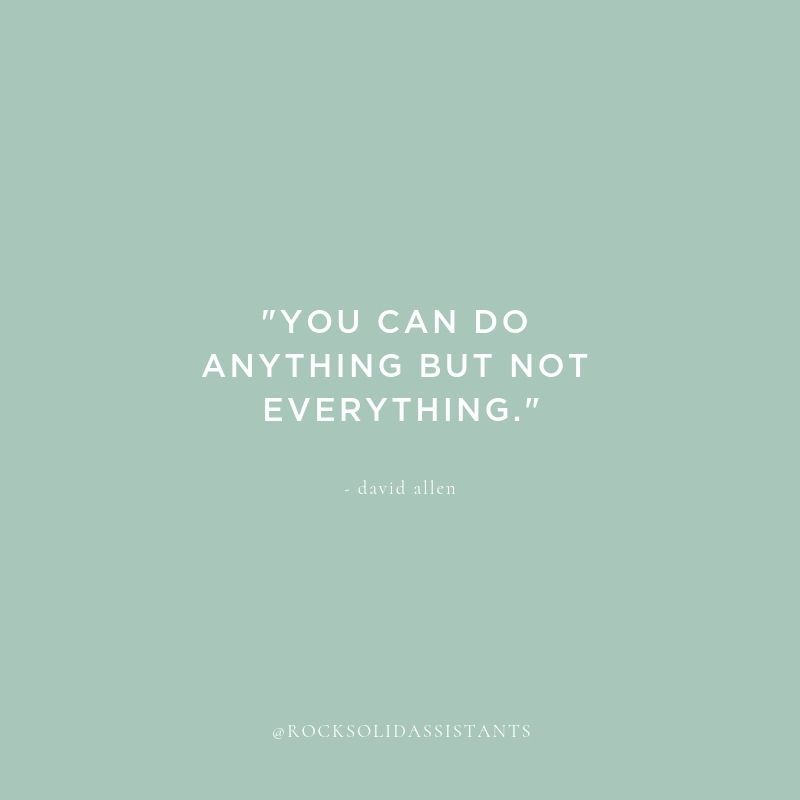You Can Do Anything But Not Everything David Allen Inspiring Words Inspiration Business Inspiration Quotes Virtual Assistant Quotes Inspirational Quotes