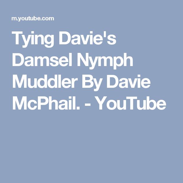 Tying Davie's Damsel Nymph Muddler By Davie McPhail. - YouTube
