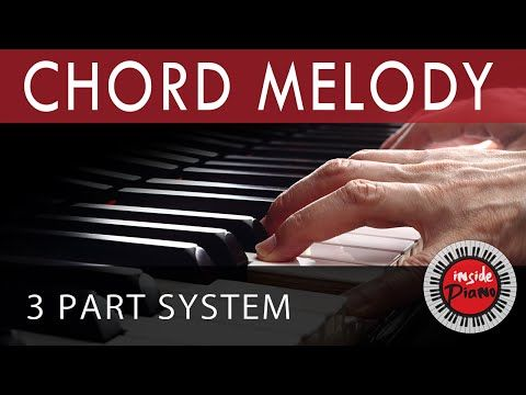 How To Play Piano Chord Melody Piano Chord Progressions Youtube