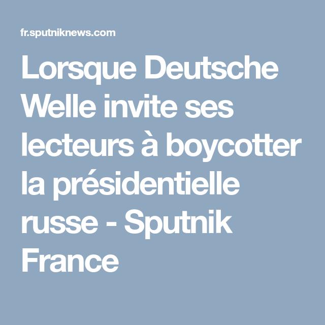 Lorsque Deutsche Welle invite ses lecteurs à boycotter la