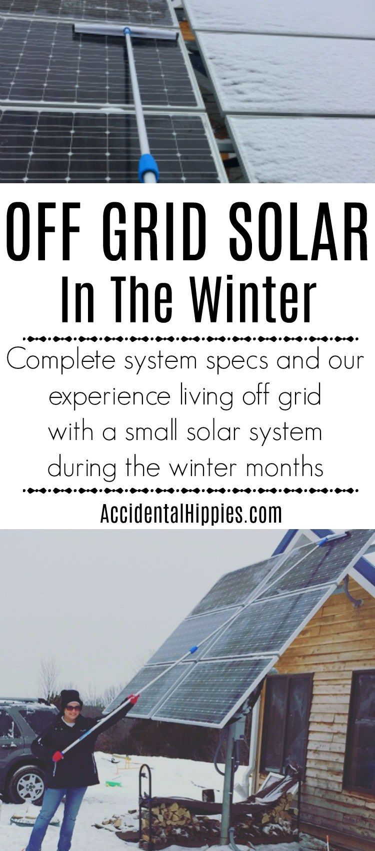 Off The Grid Solar Power In The Winter Does It Work Accidental Hippies Solar Best Solar Panels Solar Panels