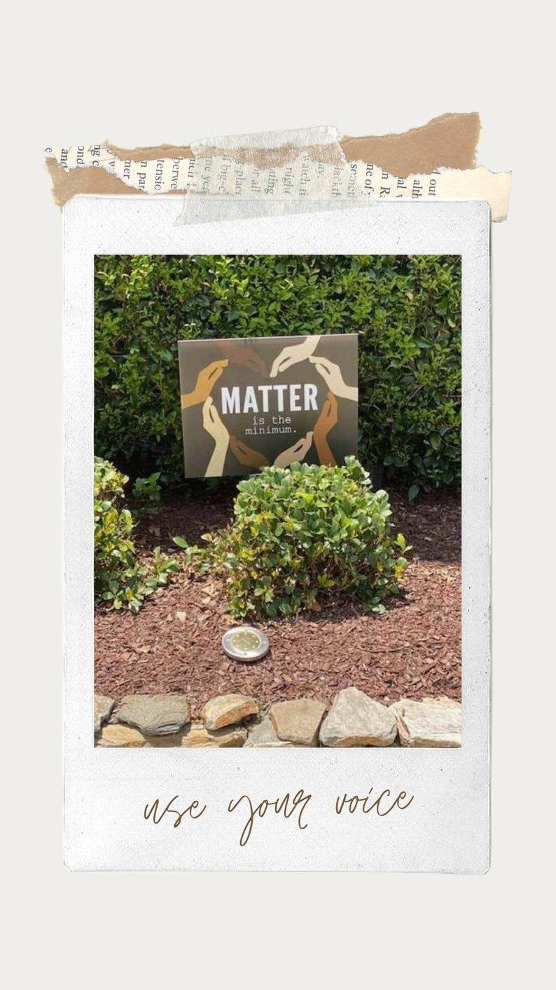 Black Lives Matter Yard Sign Matter Is The Minimum Black Etsy Yard Signs Lawn Sign Black Lives Matter