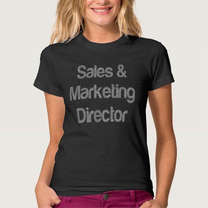 Sales and Marketing Director Extraordinaire T Shirt, Hoodie Sweatshirt