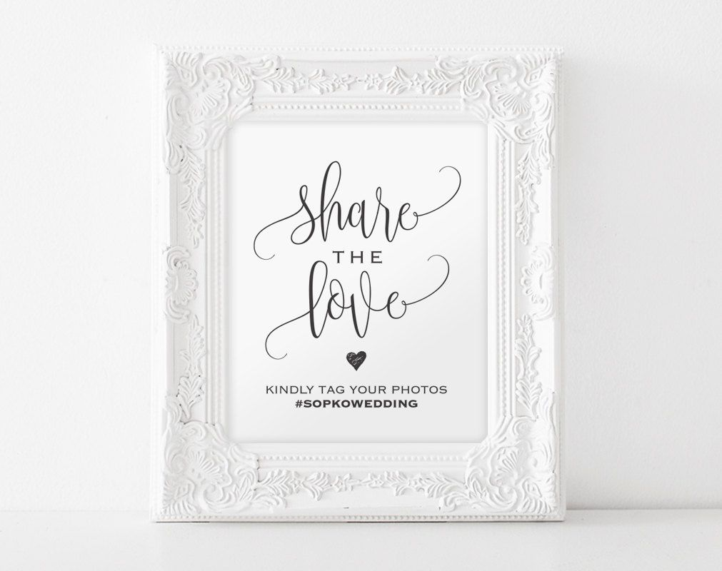 Share The Love Sign Wedding Hashtag Printable