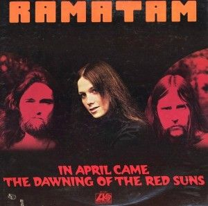 Ramatam - In April Came the Dawning of the Red Suns (Vinyl/LP)  1972/gatefold