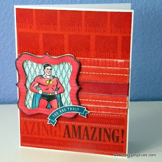 Ctmh Amazing Superhero Card Wendy Coffman Close To My Heart Ctmh Cards Cards