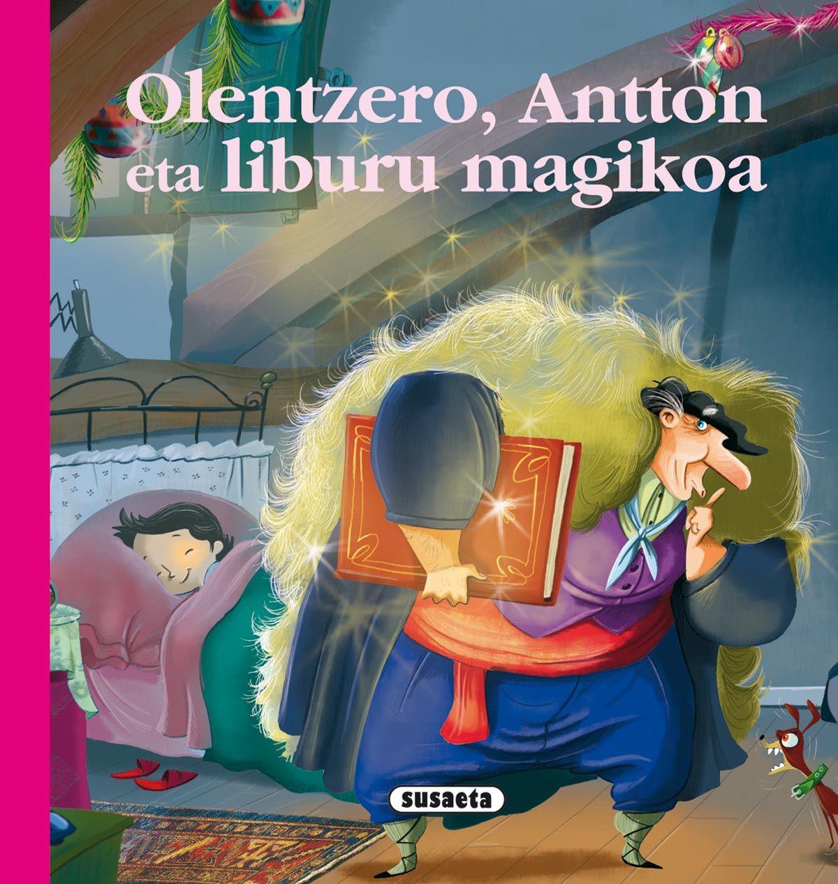 olentzero antton eta liburu magikoa - Buscar con Google