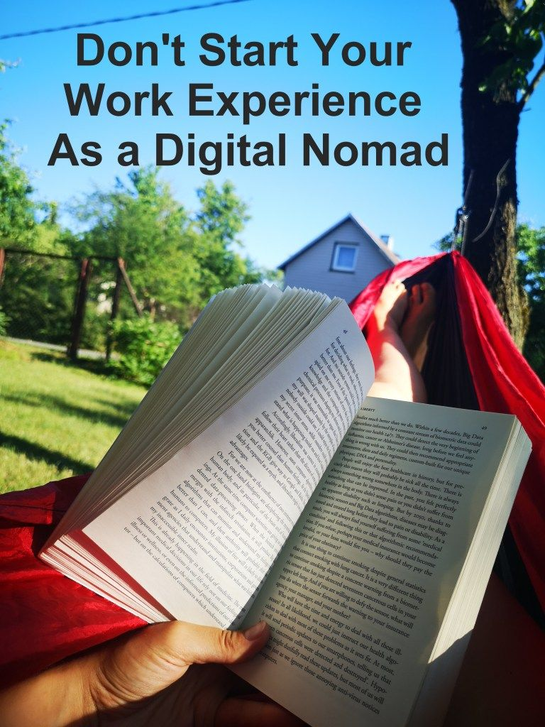 Don T Start Your Work Experience As A Digital Nomad In 2020