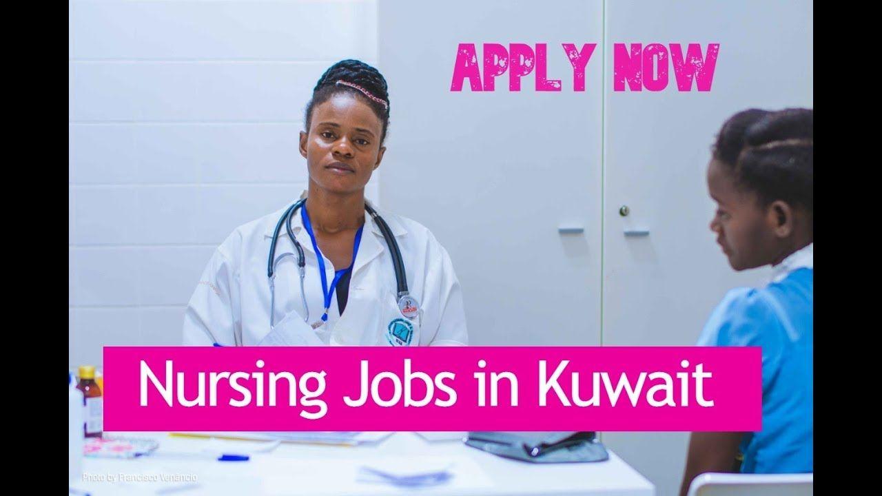 Nursing Jobs in Kuwait Kuwait Jobs Jobs in Kuwait