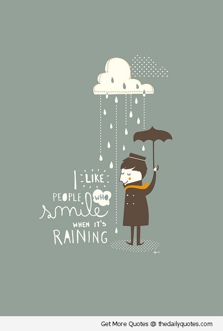 Funny Rain Quotes And Sayings Motivational love life ... Funny Rainy Weather Quotes