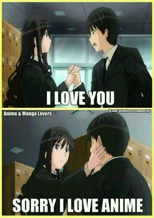 Anime Is Love Anime Is Life Anime Funny Otaku Issues Anime Memes Funny