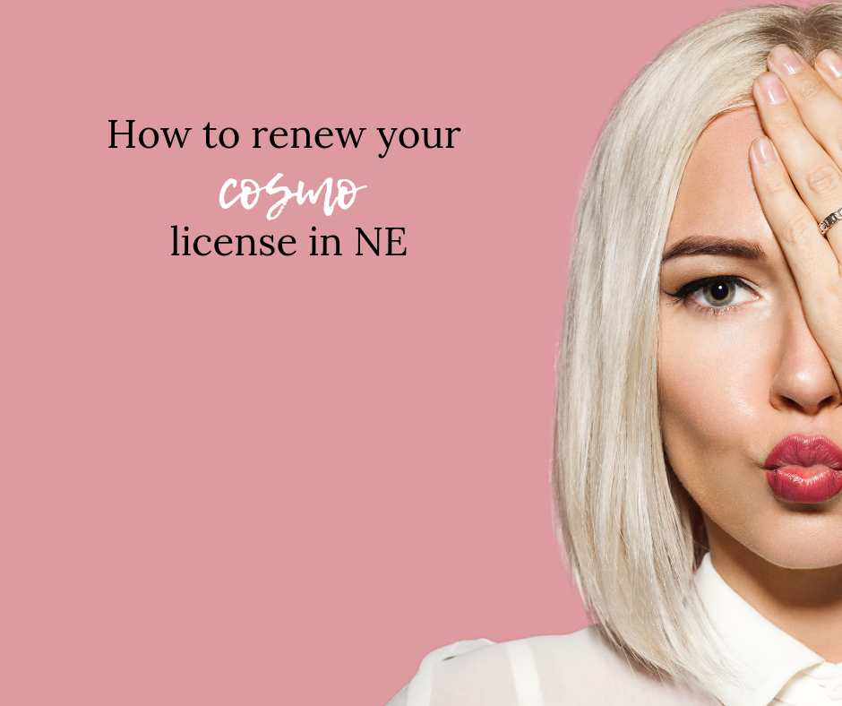How To Renew a Cosmetology License in NE Cosmetology