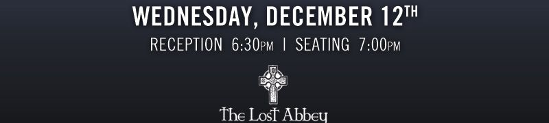 #LostAbbey #Beer Dinner at the Lodge at Torrey Pines on Wednesday, December 12th Reception 6:30 pm