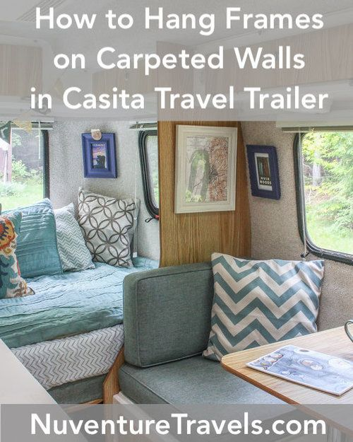Photo of How to Hang Frames on Carpeted Walls of Casita Travel Trailer — Nuventure Travels