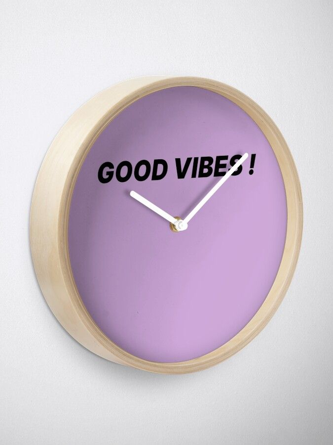 Horloge T-shirt tendance mode Good vibes! par ohlandaise