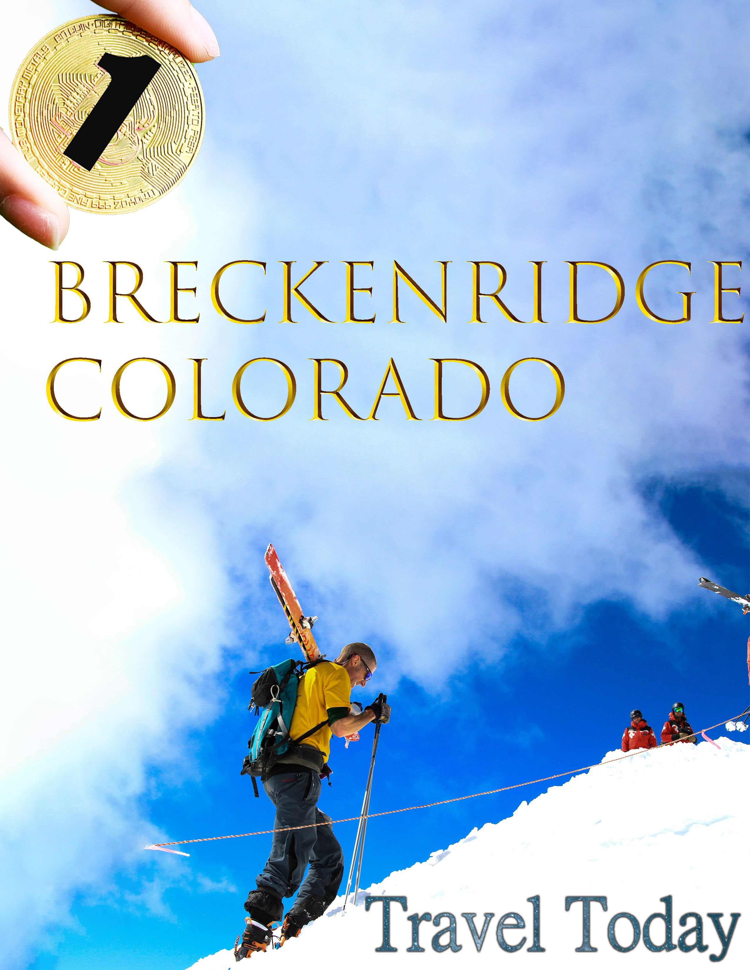 Breckenridge is absolutely your best winter vacation