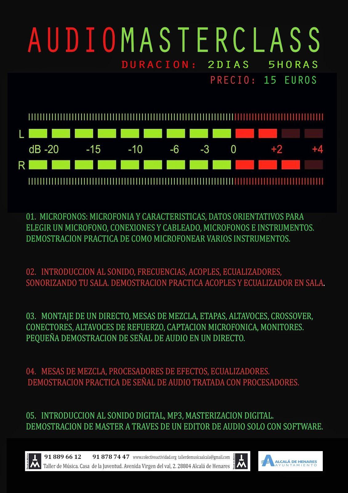 Cursos Y Formaciön Para El Empleo Masterclass De Audio Con El Taller De Música Musica Taller Audio