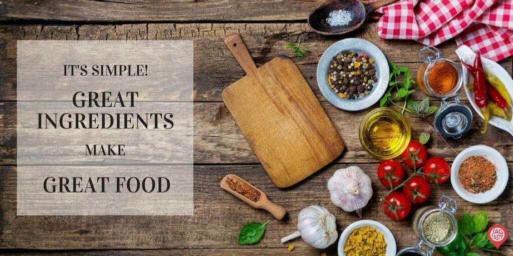 Great Ingredients, Make Great Food!
