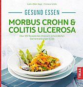Gesund essen – Morbus Crohn & Colit