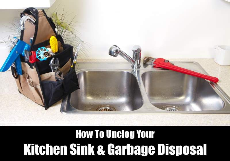 How To Unclog A Kitchen Sink Garbage Disposal Sink Unclog