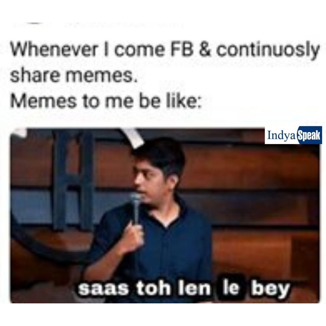 Whenever I Come Fb And Continuosly Share Memes Latest Funny Jokes Memes Just For Laughs