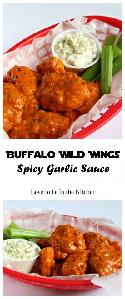 Buffalo Wild Wings Spicy Garlic Sauce - Love to be in the Kitchen