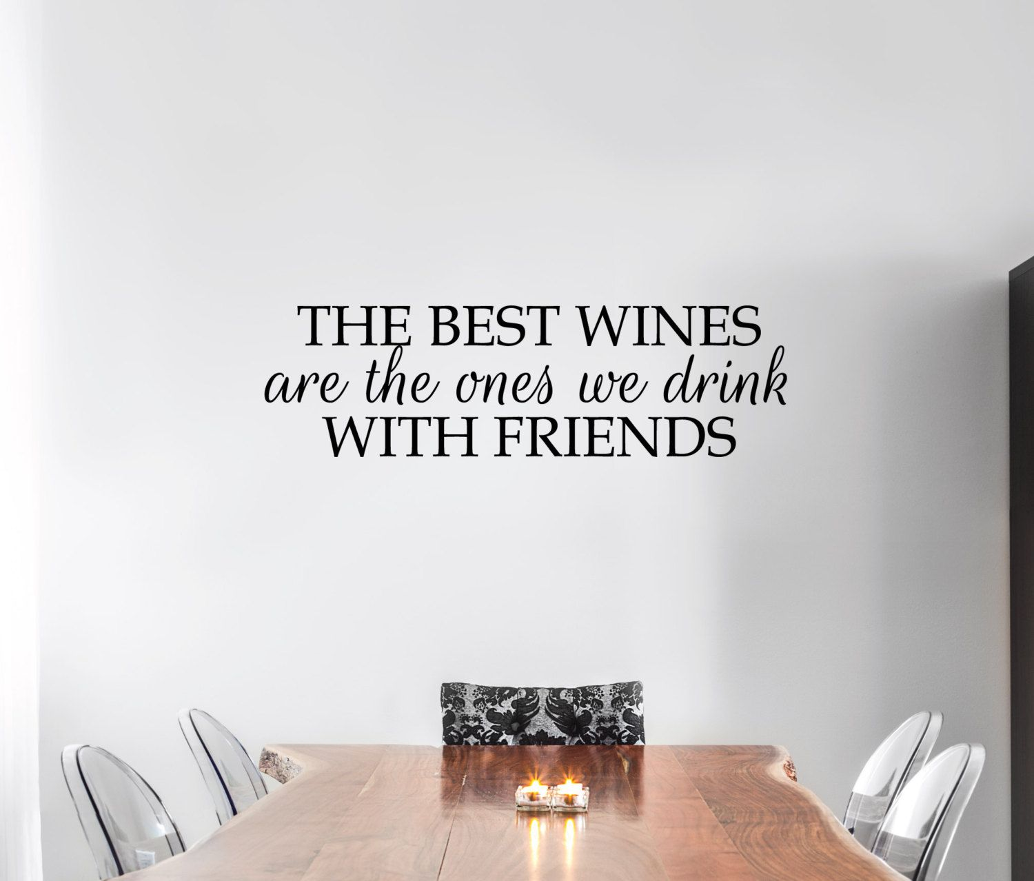 Wine Wall Sticker Funny Friends Wall Decal Quote Best Wines