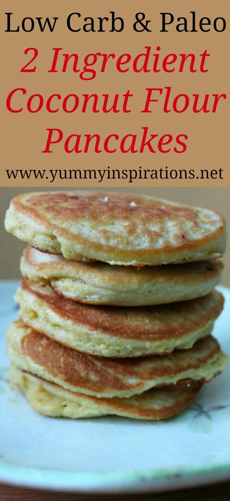 Photo of 2 Ingredient Coconut Flour Pancakes Recipe – low carb, keto and paleo friendly b…