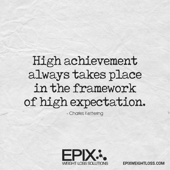 Expect The Best Success Achievement Goals Inspiration Motivation Quote Inspirational Quotes My Philosophy Quotes