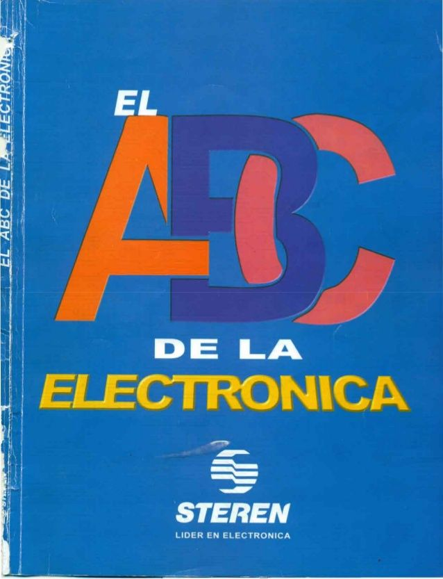 El Abc De La Electronica Pot Electrónica Electronica Pdf Electricidad Y Electronica