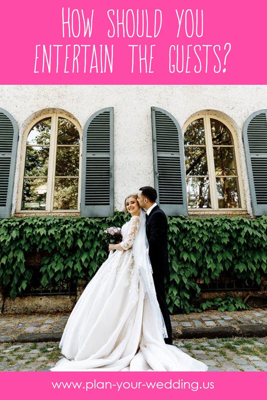 How Should You Entertain The Guests Gluckwunsche Hochzeit Hochzeit Zur Hochzeit Gratulieren