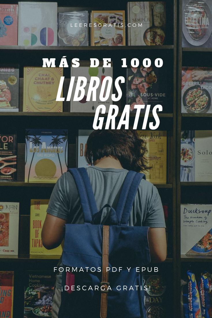 Descarga Libros Gratis Epub Pdf Más De 1000 Libros Gratis Libros Gratis Epub Libros Gratis Libros Romanticos Recomendados