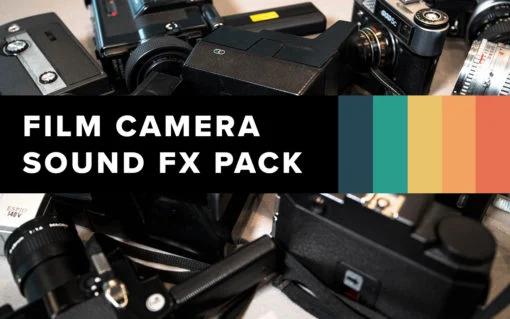 Film Camera Sound Fx Pack Filtergrade In 2020 Film Camera Vintage Film Camera Film