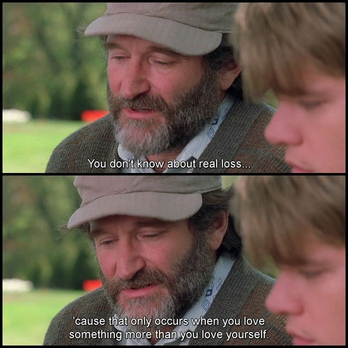 #moviequotes Good Will Hunting #escapematter   Good will ...