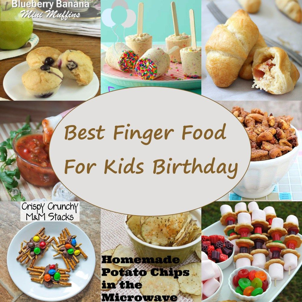 Finger Food For Kids Birthdays Delicious And Easy To Make