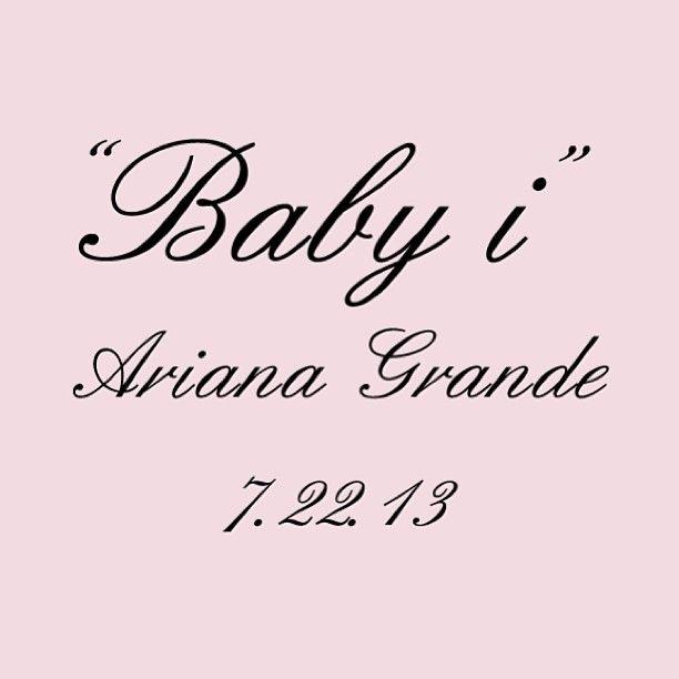 Ariana Grande Baby I New Single Tour Ariana Grande Baby