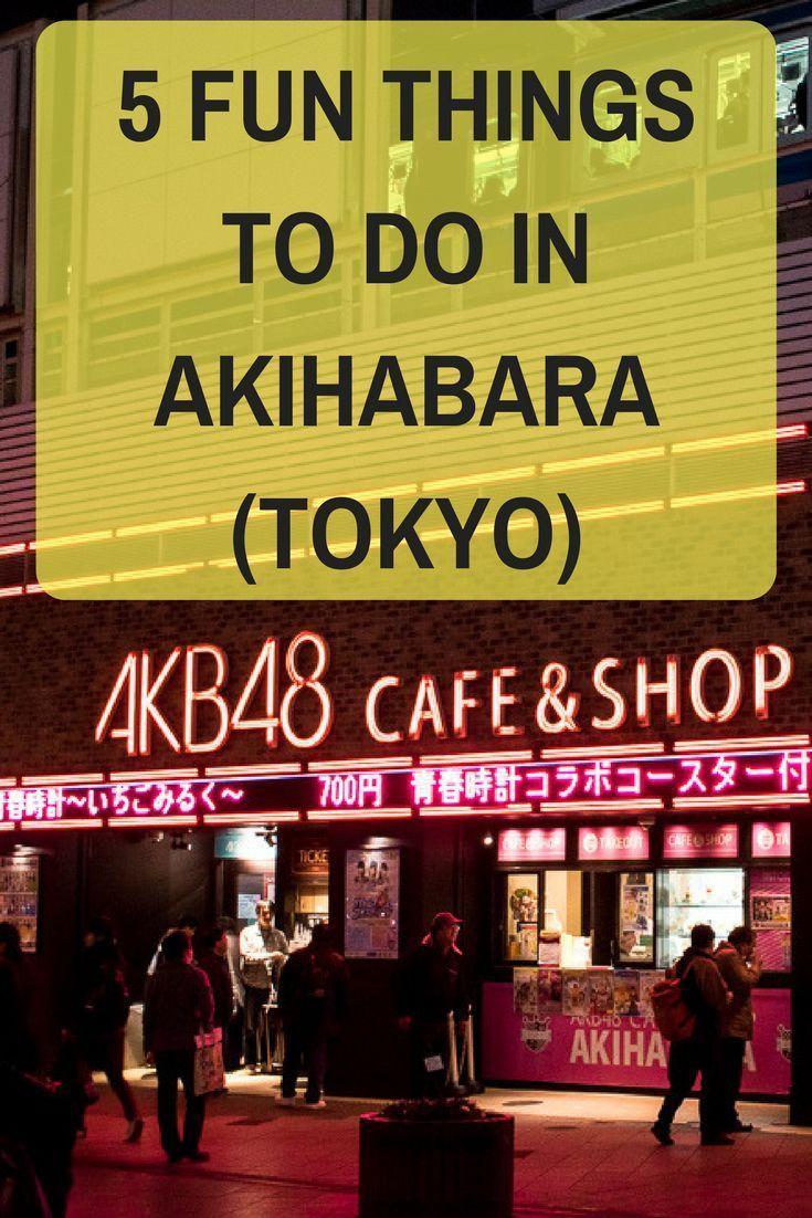 6 fun things to do in akihabaratokyo ordinary reviews