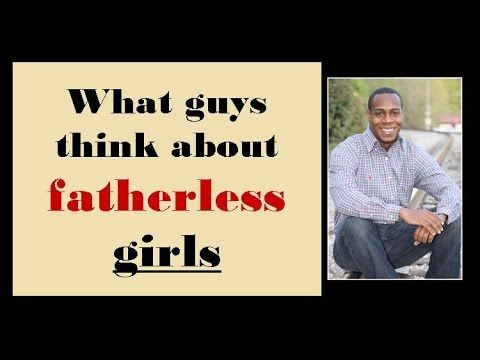 Dating a fatherless man