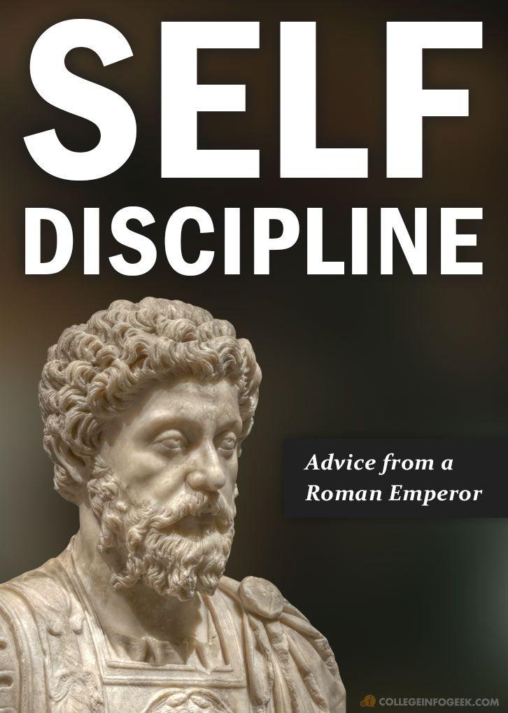 Advice On Self Discipline From The Roman Emperor Marcus Aurelius Self Discipline Marcus Aurelius Marcus Aurelius Quotes