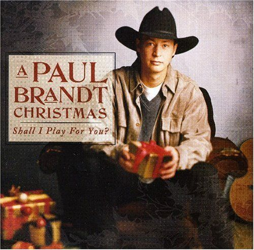 A Paul Brandt Christmas: Shall I Play For You? ~ Paul Brandt, http://www.amazon.ca/dp/B00000JQZB/ref=cm_sw_r_pi_dp_M6F0sb066ZHQM