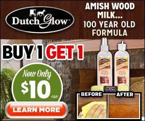 Dutch Glow Amish Wood Milk Amish Wood Milk Amish Furniture Polish Amish Furniture