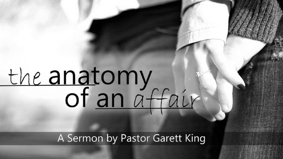 The Door Church | The Anatomy of an Affair Pst. Garett King | CFM ...