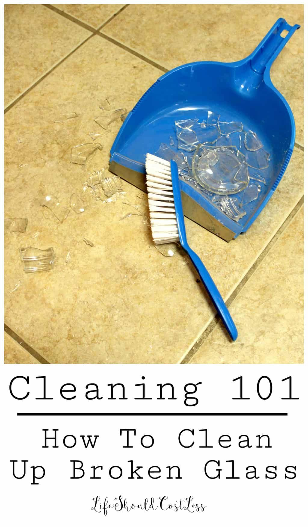 Cleaning 101 How To Clean Up Broken Glass Life Should
